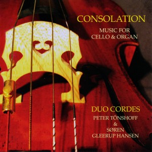 Consolation Music for Cello and Organ. Peter Tönshoff, cello, Søren Gleerup Hansen, orgel.