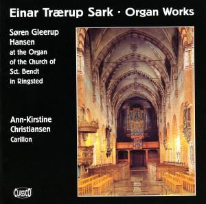 Einar Trærup Sark, Organ Works, Søren Gleerup Hansen