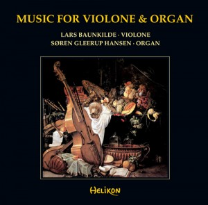 Music for Violone and Organ, Lars Baunskilde og Søren Gleerup Hansen